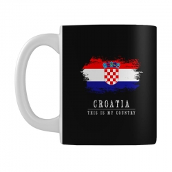 This is my country - Croatia Mug | Artistshot