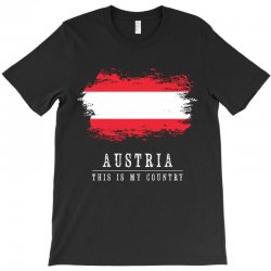 This is my country - Austria T-Shirt | Artistshot