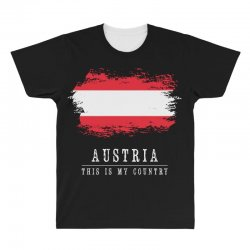 This is my country - Austria All Over Men's T-shirt | Artistshot