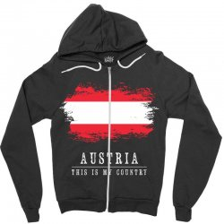 This is my country - Austria Zipper Hoodie | Artistshot