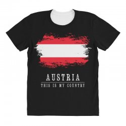This is my country - Austria All Over Women's T-shirt | Artistshot