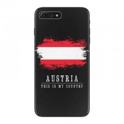 This is my country - Austria iPhone 7 Plus Case | Artistshot