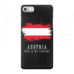 This is my country - Austria iPhone 7 Case | Artistshot