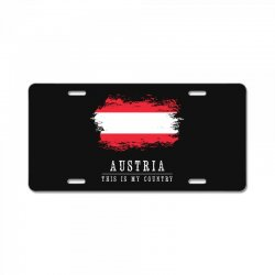 This is my country - Austria License Plate | Artistshot