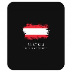 This is my country - Austria Mousepad | Artistshot