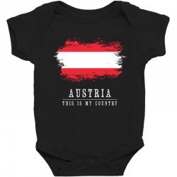 This is my country - Austria Baby Bodysuit | Artistshot
