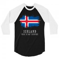 This is my country - Iceland 3/4 Sleeve Shirt | Artistshot