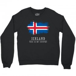 This is my country - Iceland Crewneck Sweatshirt | Artistshot