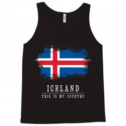 This is my country - Iceland Tank Top | Artistshot