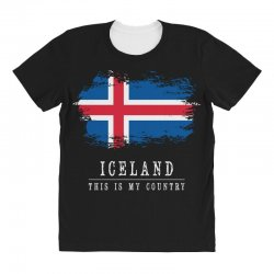 This is my country - Iceland All Over Women's T-shirt | Artistshot