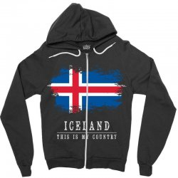 This is my country - Iceland Zipper Hoodie | Artistshot