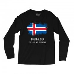 This is my country - Iceland Long Sleeve Shirts | Artistshot