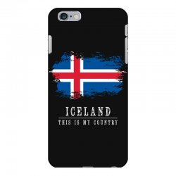 This is my country - Iceland iPhone 6 Plus/6s Plus Case | Artistshot