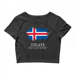 This is my country - Iceland Crop Top | Artistshot