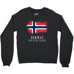 This is my country - Norway Crewneck Sweatshirt | Artistshot