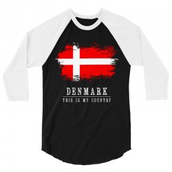 This is my country - Denmark 3/4 Sleeve Shirt | Artistshot