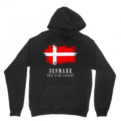 This is my country - Denmark Unisex Hoodie | Artistshot