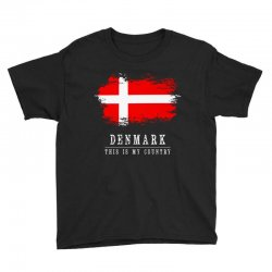 This is my country - Denmark Youth Tee | Artistshot