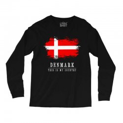 This is my country - Denmark Long Sleeve Shirts | Artistshot