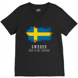 This is my country - Sweden V-Neck Tee | Artistshot