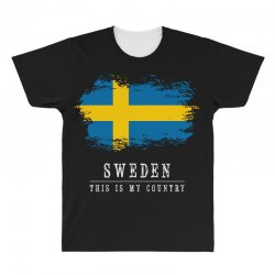 This is my country - Sweden All Over Men's T-shirt | Artistshot