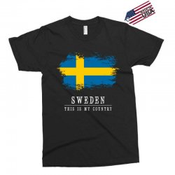 This is my country - Sweden Exclusive T-shirt | Artistshot