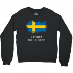 This is my country - Sweden Crewneck Sweatshirt | Artistshot