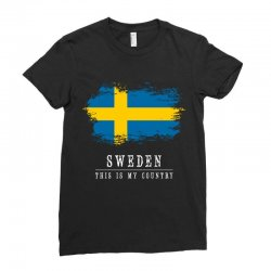 This is my country - Sweden Ladies Fitted T-Shirt | Artistshot