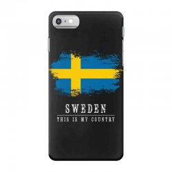 This is my country - Sweden iPhone 7 Case | Artistshot