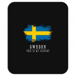 This is my country - Sweden Mousepad | Artistshot