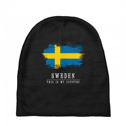 This is my country - Sweden Baby Beanies | Artistshot