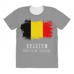 This is my country - Belgium All Over Women's T-shirt | Artistshot