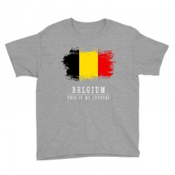 This is my country - Belgium Youth Tee | Artistshot