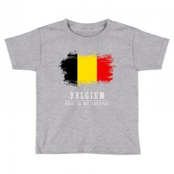 This is my country - Belgium Toddler T-shirt | Artistshot