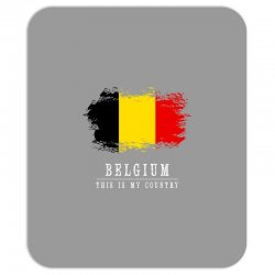 This is my country - Belgium Mousepad | Artistshot