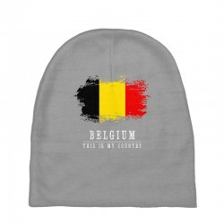 This is my country - Belgium Baby Beanies | Artistshot