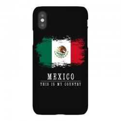 This is my country - Mexico iPhoneX Case | Artistshot