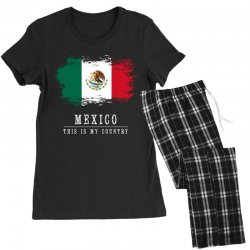 This is my country - Mexico Women's Pajamas Set   Artistshot