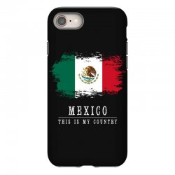 This is my country - Mexico iPhone 8 Case   Artistshot