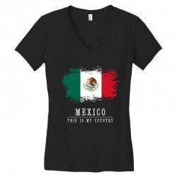 This is my country - Mexico Women's V-Neck T-Shirt | Artistshot