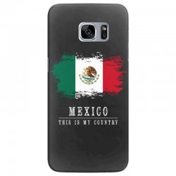 This is my country - Mexico Samsung Galaxy S7 Edge Case | Artistshot