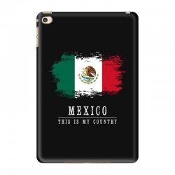 This is my country - Mexico iPad Mini 4 Case | Artistshot
