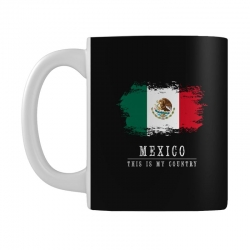 This is my country - Mexico Mug   Artistshot