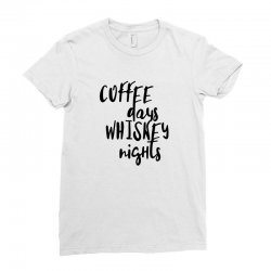 Coffee days, whiskey nights Ladies Fitted T-Shirt | Artistshot