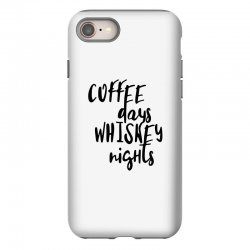 Coffee days, whiskey nights iPhone 8 Case | Artistshot