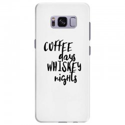 Coffee days, whiskey nights Samsung Galaxy S8 Plus Case | Artistshot
