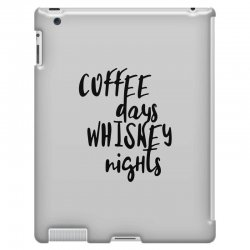 Coffee days, whiskey nights iPad 3 and 4 Case | Artistshot