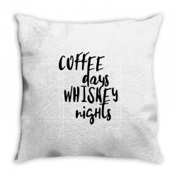Coffee days, whiskey nights Throw Pillow | Artistshot