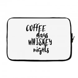 Coffee days, whiskey nights Laptop sleeve | Artistshot