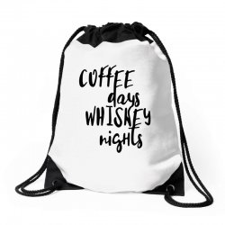 Coffee days, whiskey nights Drawstring Bags | Artistshot